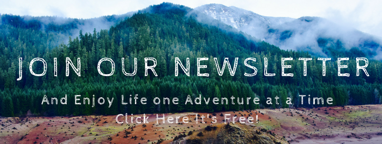 Join our newsletter and start enjoying life one adventure at a time