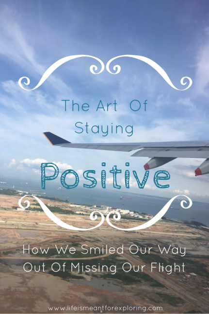 the art of staying positive making Flight