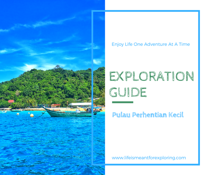 Exploration Guide For Perhentian Kecil in Malaysia
