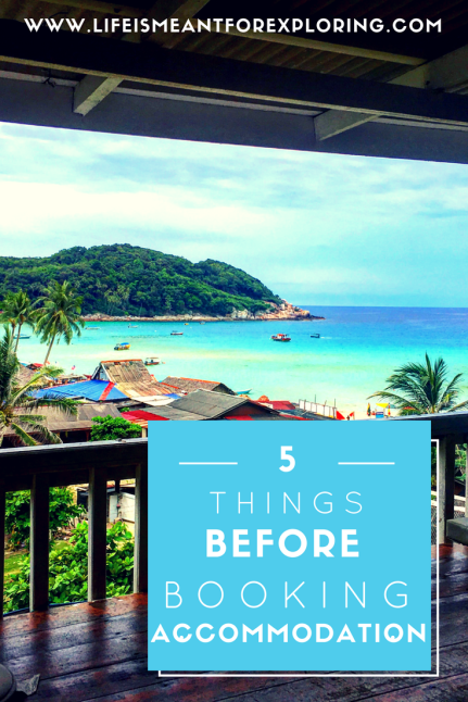5 things before booking accommodation