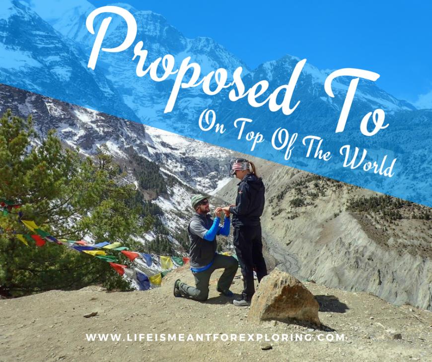 Proposal On Top Of The World Blog Post Himalayas