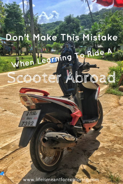 Pin to Pinterest to learn what mistake not to make when scootering abroad