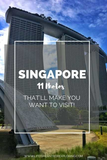 Pin to Pinterest for your guide on 11 photos to inspire you to visit Singapore